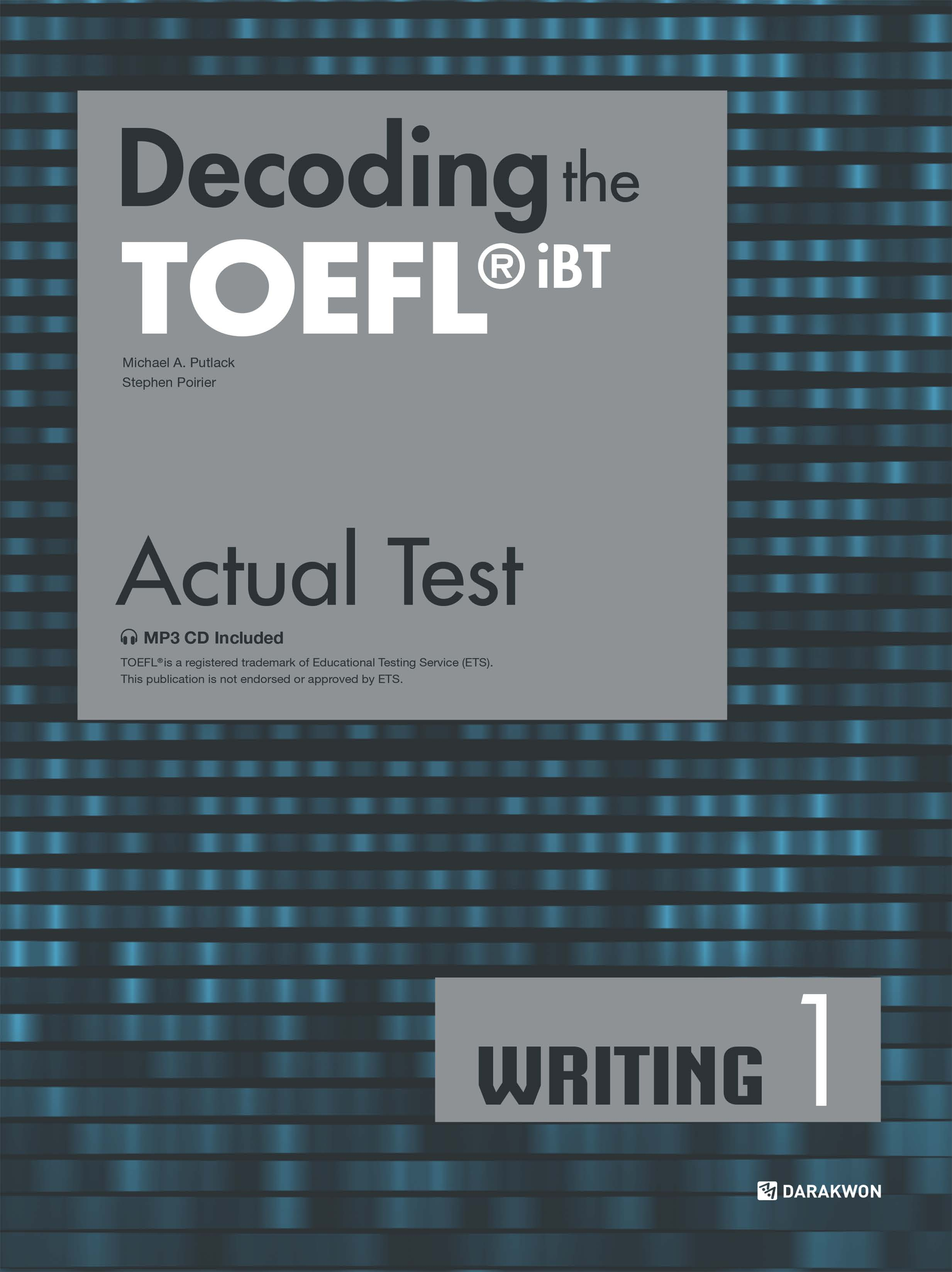 [Decoding the TOEFL iBT Actual Test] Decoding the TOEFL iBT Actual Test WRITING 1