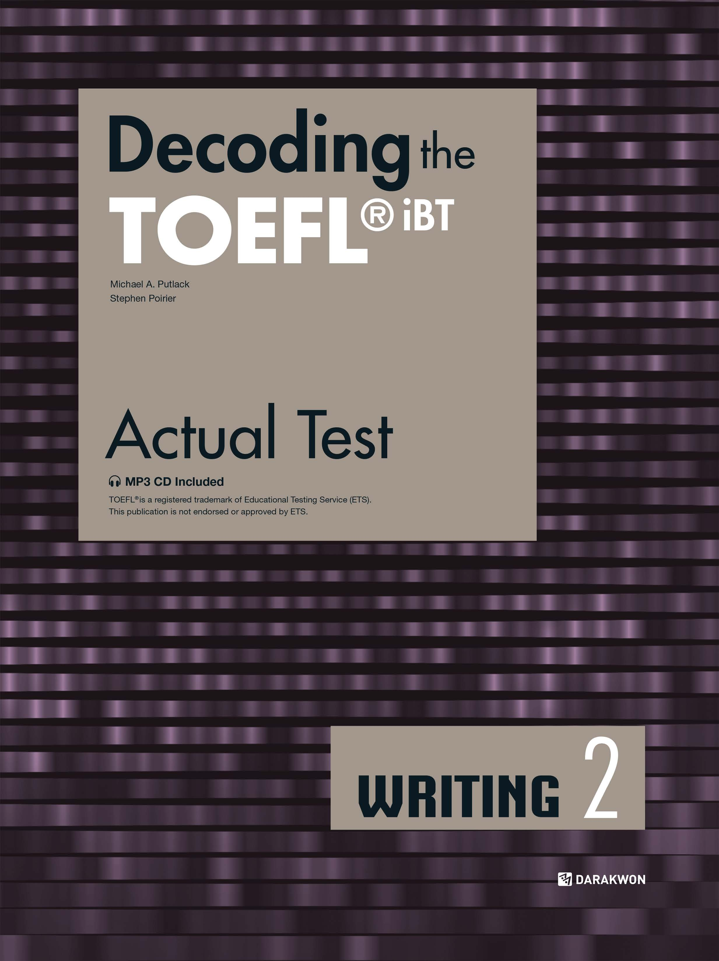 [Decoding the TOEFL iBT Actual Test] Decoding the TOEFL iBT Actual Test WRITING 2
