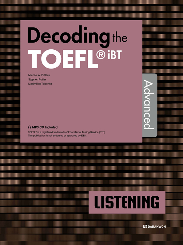 [Decoding the TOEFL iBT Actual Test] Decoding the TOEFL iBT LISTENING Advanced