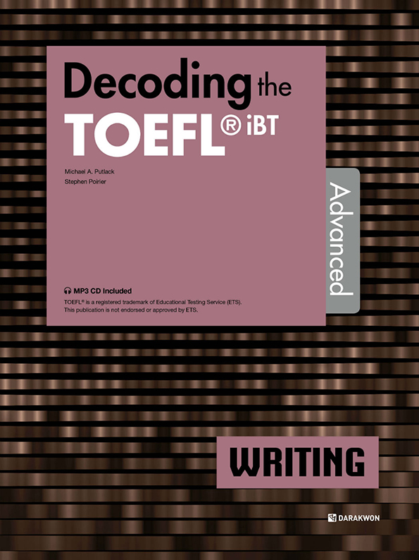 [Decoding the TOEFL iBT Actual Test] Decoding the TOEFL iBT WRITING Advanced